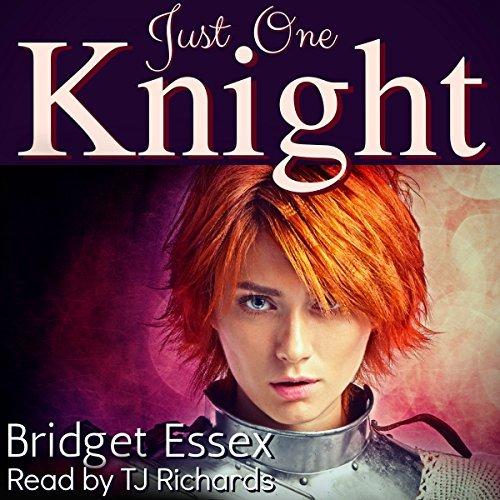 Just One Knight by Bridget Essex